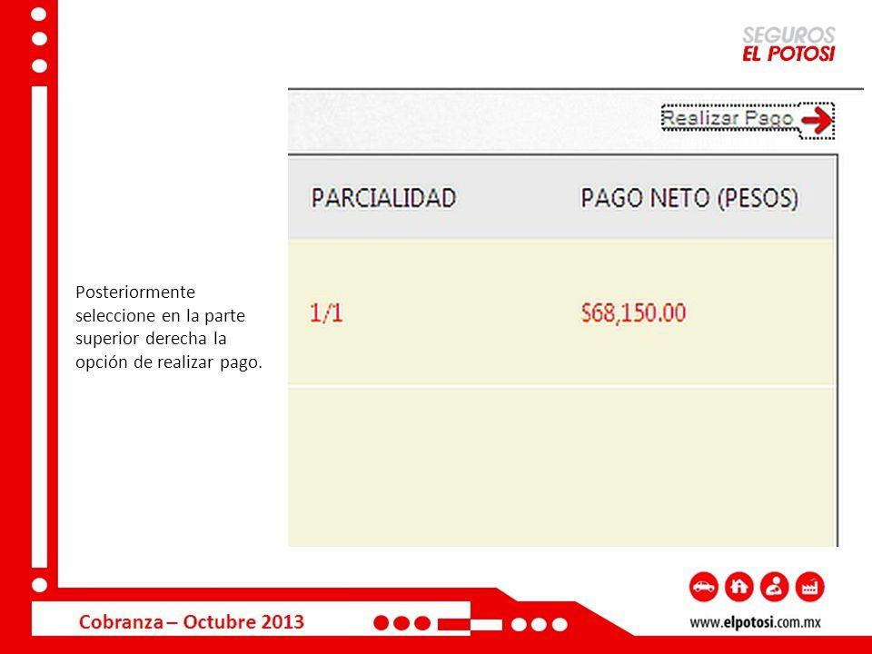 Automáticamente en la pantalla se mostrará un recuadro para llenar la siguiente información: Tipo de tarjeta T.Crédito/ Débito (Cta.