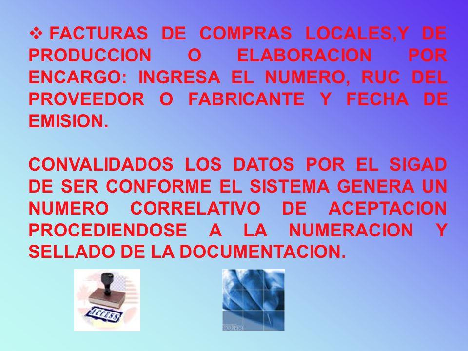 TRANSMISION VIA ELECTRONICA Transmisión por vía electrónica SIGAD valida los datos transmitidos Plazo de 5 días útiles - Requisitos