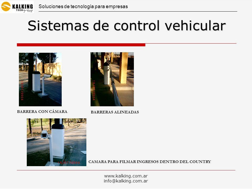 www.kalking.com.ar info@kalking.com.ar Soluciones de tecnología para empresas Sistemas de control vehicular Ubicación Barrera con caja de pase y cañería desde el cordón vereda
