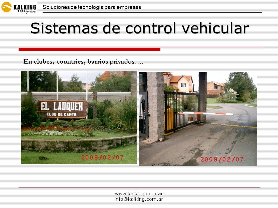 www.kalking.com.ar info@kalking.com.ar Usando RF Soluciones de tecnología para empresas Sistemas de control vehicular