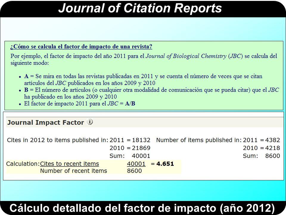 Journal of Citation Reports Cálculo detallado del factor de impacto a 5 años