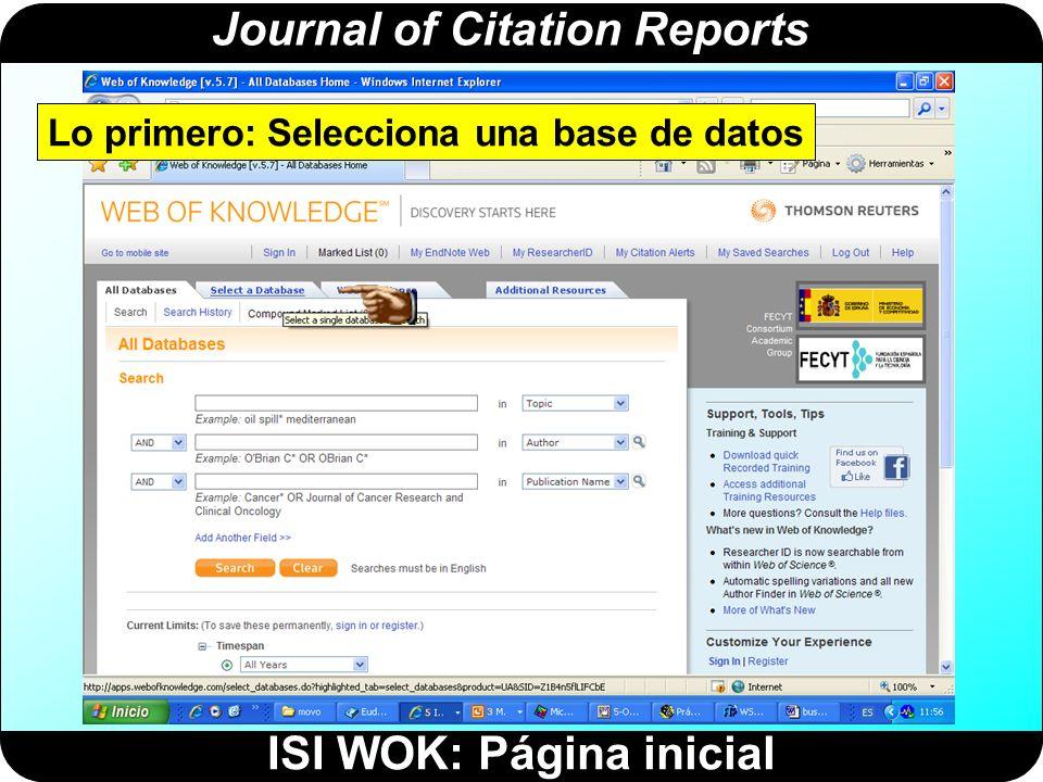 Journal of Citation Reports Selecciona el Journal Citation Reports