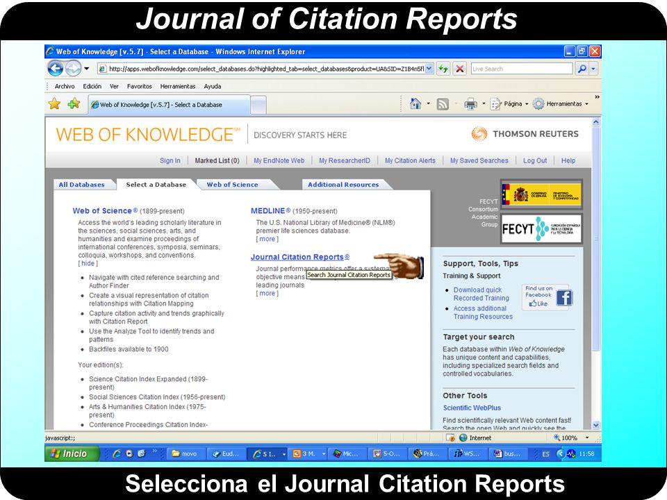 Journal of Citation Reports Acceso al JCR desde un ordenador de la UPV Pincha aquí para iniciar la sesión.