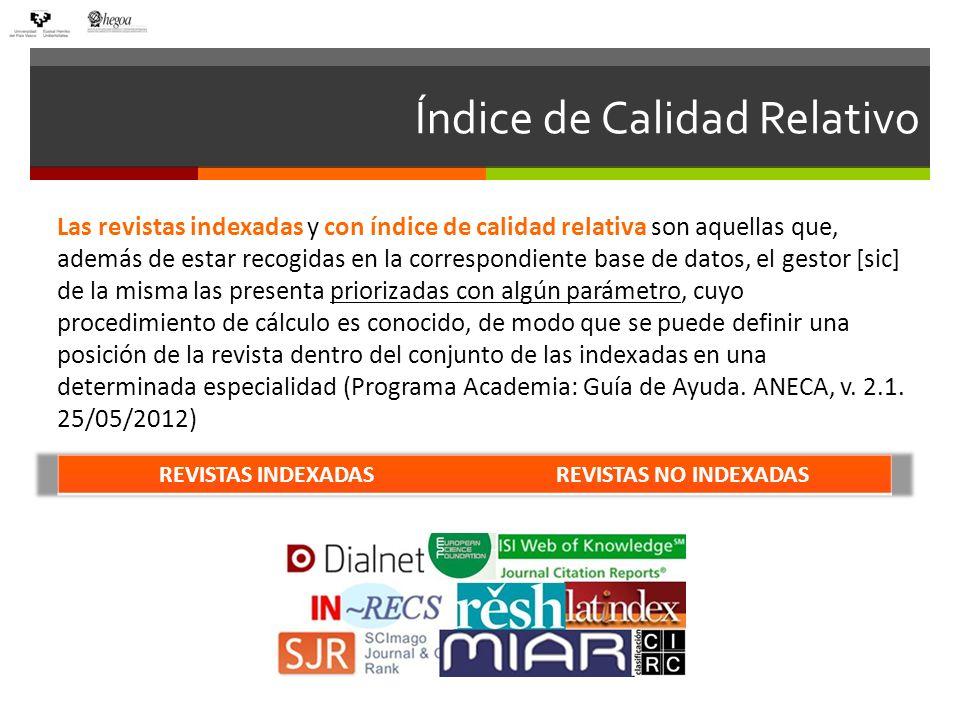¿Qué son los índices de Calidad Relativos (ICR).