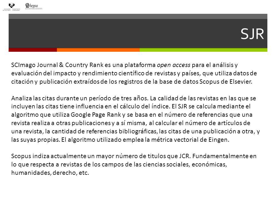 SJR Información sobre la revista y el cuartil en el que se sitúa en su categoría.