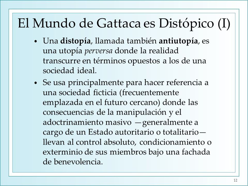 El Mundo de Gattaca es Distópico (II) ¿Cómo es el mundo de distopía de Gattaca.