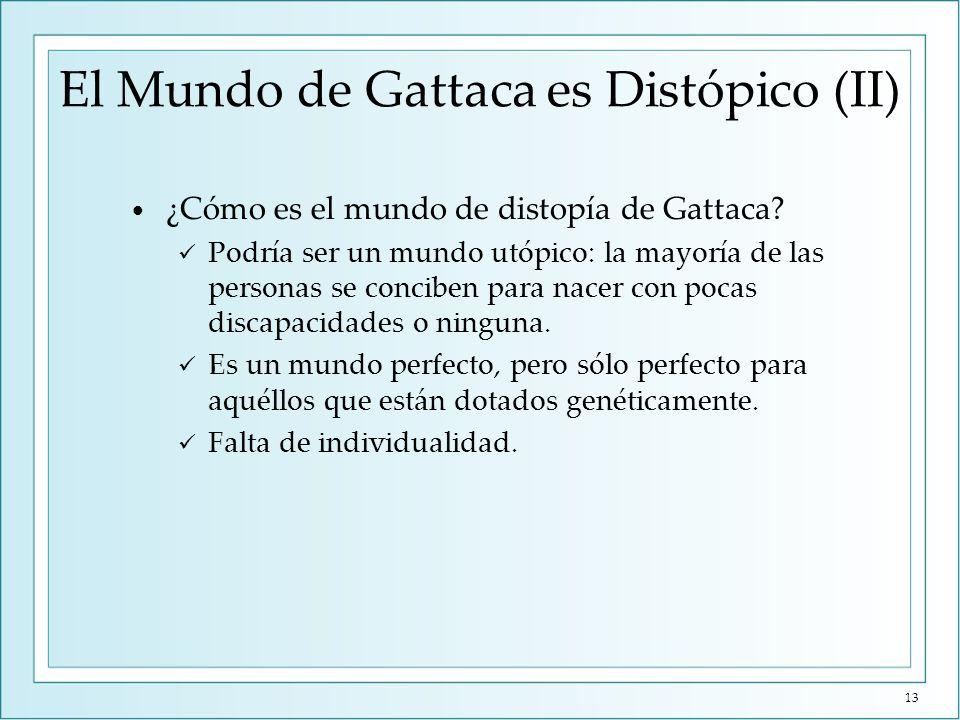 Gattaca es Distópico y Opresivo (I) Numerosos controles de identidad.