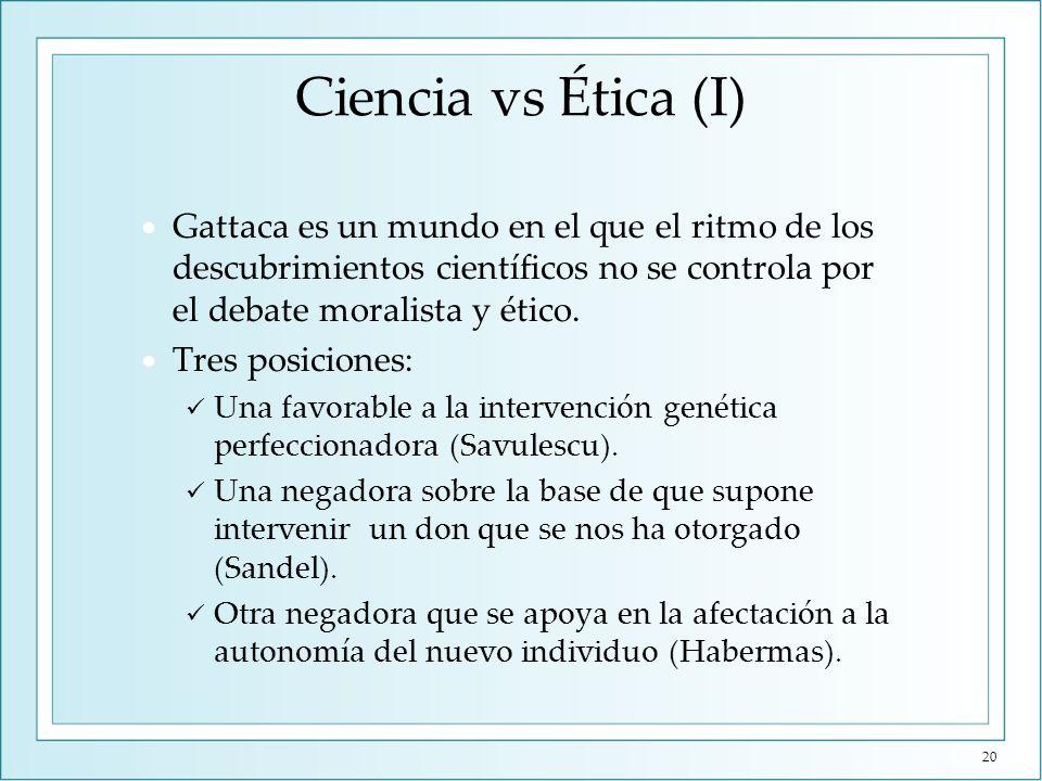 Ciencia vs Ética (II) La salud no es valiosa intrínsecamente, sino en la medida que aumenta nuestra autonomía.