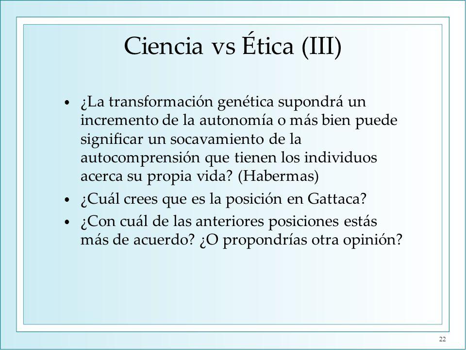 Ciencia vs Ética (IV) Eugenesia liberal, es decir, una optimización genética no coercitiva y que no limita la autonomía de los hijos.