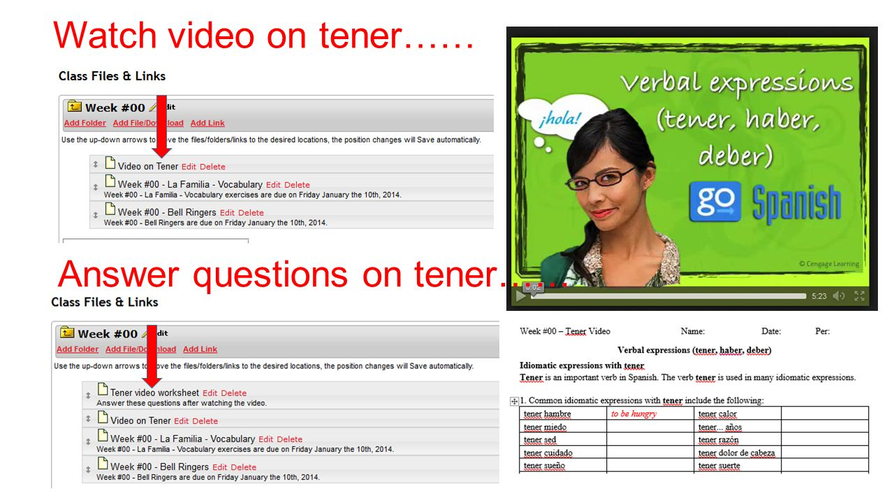 Verball Expressions – Video on (tener, etc….) Idiomatic expressions with the verb - tener - Listen to the video on the verb (TENER).