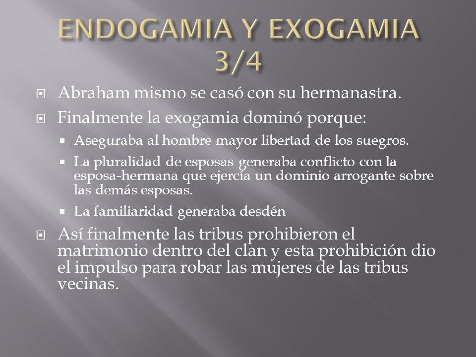 Las costumbres siempre han permitido licencias sexuales a los soberanos y aun establecida la exogamia los reyes se podían casar con los parientes cercanos.
