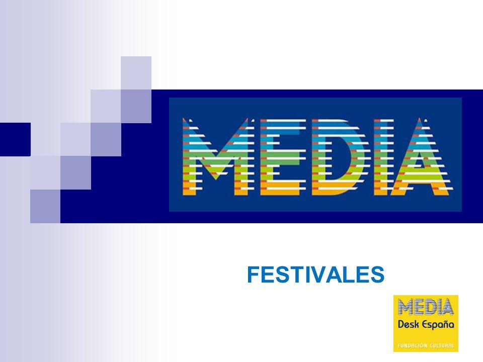 FESTIVALES Objetivos Potenciar la promoción y circulación de obras audiovisuales y cinematográficas europeas en mercados, ferias y festivales audiovisuales en Europa y en el mundo con vistas a la promoción de obras europeas y a la puesta en contacto de profesionales.