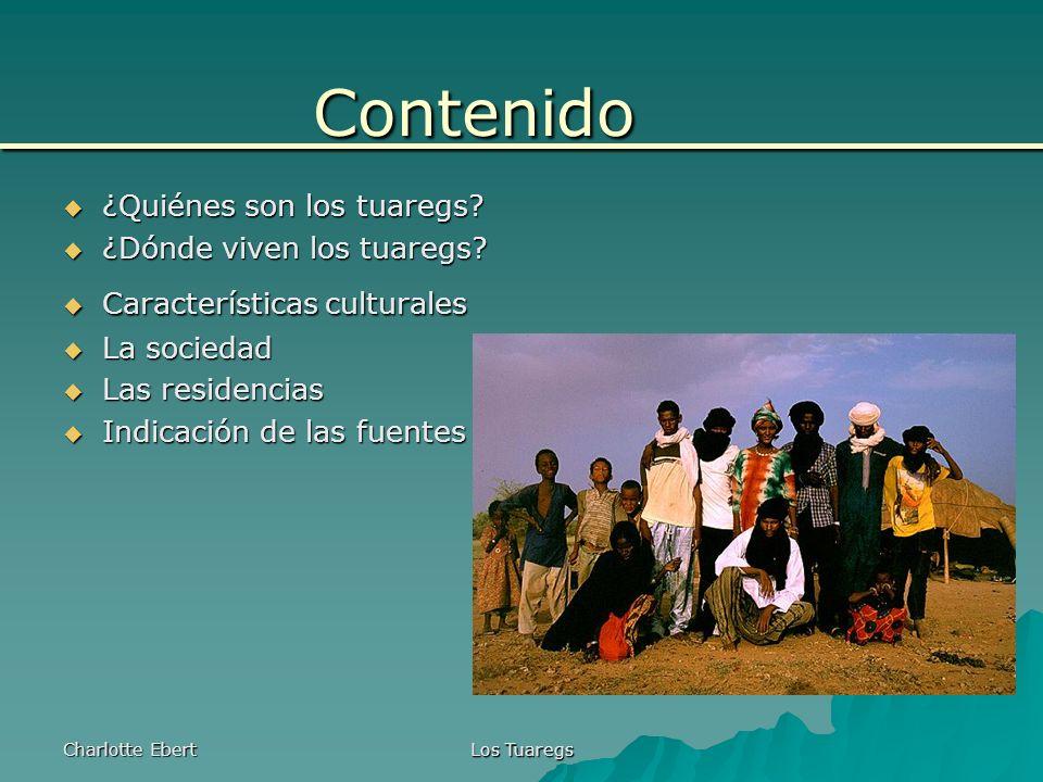 Charlotte Ebert Los Tuaregs ¿Quiénes son los tuaregs.