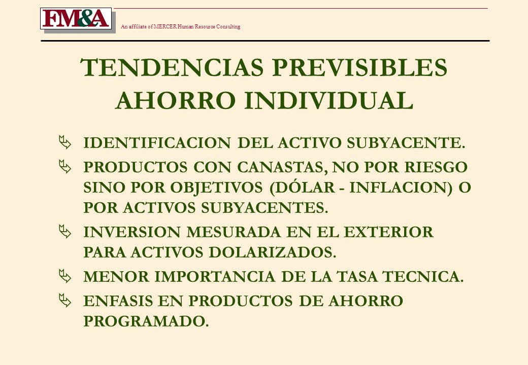 An affiliate of MERCER Human Resource Consulting PLANES DE PENSIONES EL FIDEICOMISO TARDARA EN IMPLEMENTARSE COMO UNA ALTERNATIVA DIFUNDIDA.