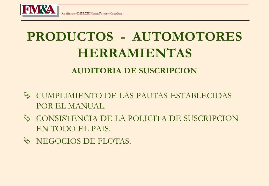 An affiliate of MERCER Human Resource Consulting PRODUCTOS - AUTOMOTORES HERRAMIENTAS SCORING INDIRECTO IDENTIFICACION DE GRUPOS DE RIESGO.