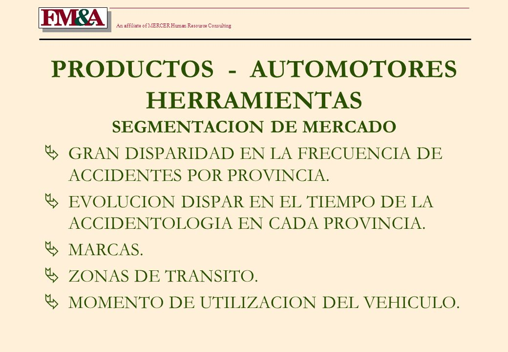 An affiliate of MERCER Human Resource Consulting MUERTES POR ACCIDENTES DE TRANSITO - 2001