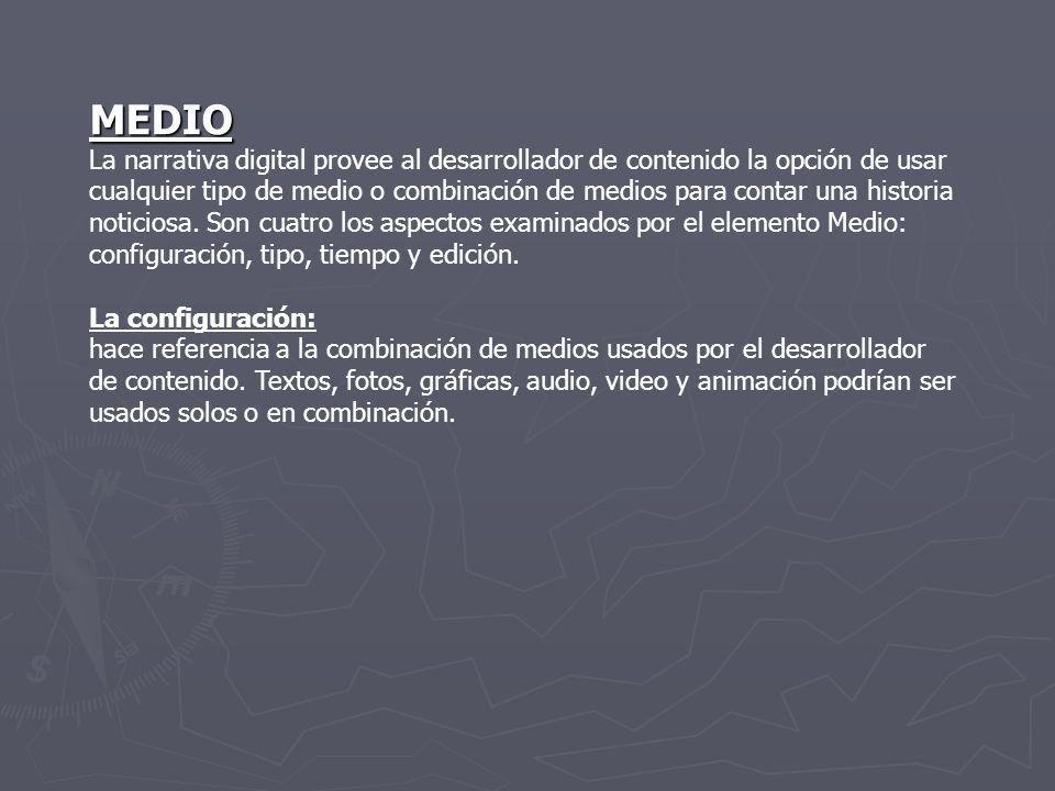 Tres configuraciones diferentes de estos tipos de medios son posibles en la narrativa digital.