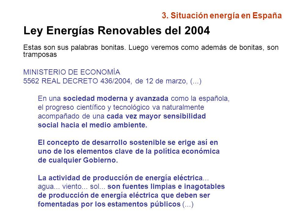 PLAN DE ACCION DEL GOBIERNO REAL DECRETO 436/2004 Energías Renovables – Incluye diversas energías renovables y limpias: solar fotovoltaica solar térmica energía eólica centrales hidroeléctricas energías residuales procedentes de cualquier instalación biomasa, o cualquier tipo de bio-carburante geotérmica, la de las olas, la de las mareas, etc.