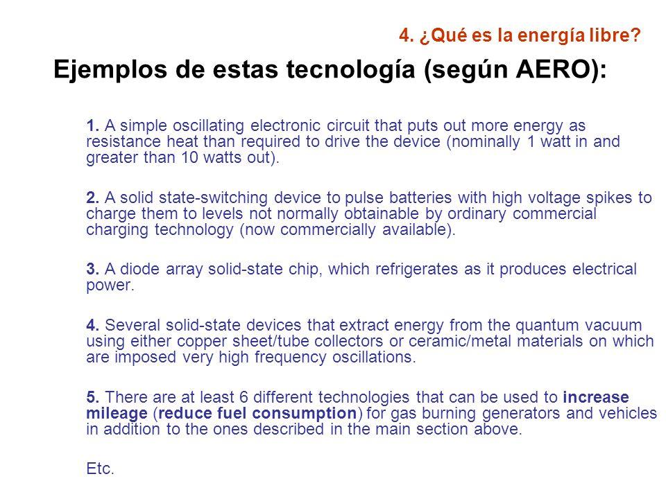 4.¿Qué es la energía libre. La gran pregunta es: Si esto ya existe...