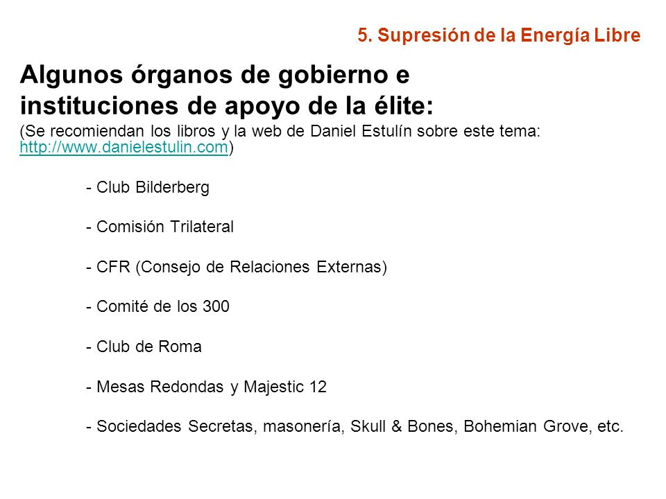 5.Supresión de la Energía Libre ¿Quiénes son la élite.