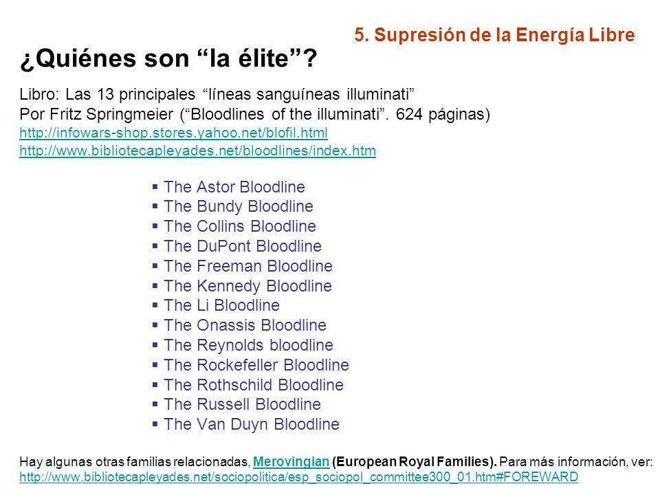 5.Supresión de la Energía Libre ¿A qué se dedica la élite.