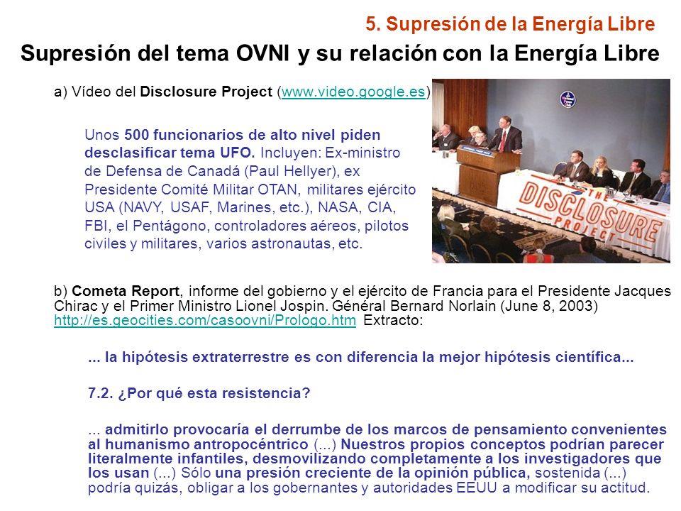 5.Supresión de la Energía Libre La supresión del tema OVNI se debe a diversas causas.