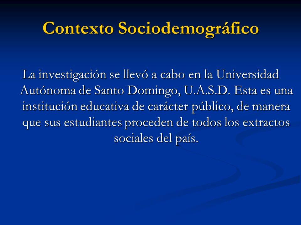 Sujetos de investigación Estudiantes que cursaron la asignatura Química General (QUI-105) en la Universidad Autónoma de Santo Domingo U.