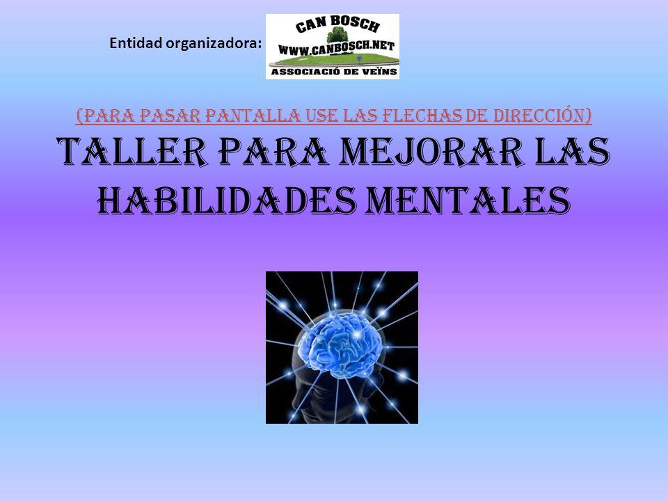Este taller está dirigido a aquellas personas que quieran ejercitar su mente y sus muchas habilidades.