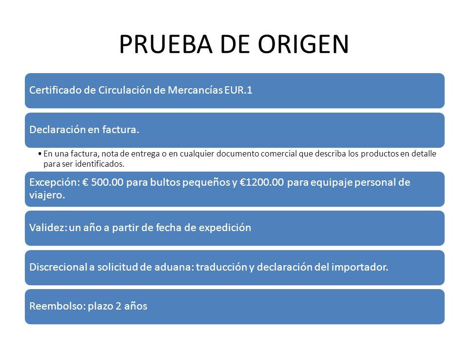CERTIFICADO DE CIRCULACIÓN EUR.1 Debe ser solicitado por el exportador o representante autorizado a la autoridad competente.