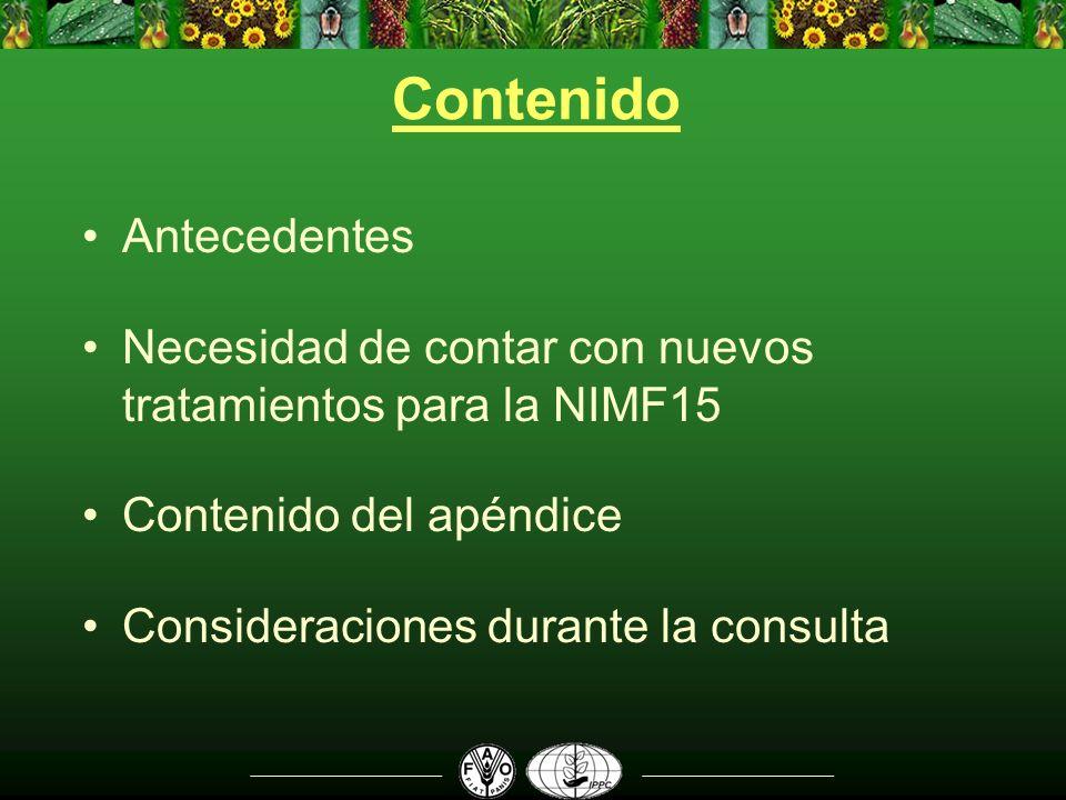 Antecedentes Propuesta de nuevo apéndice a la NIMF No.