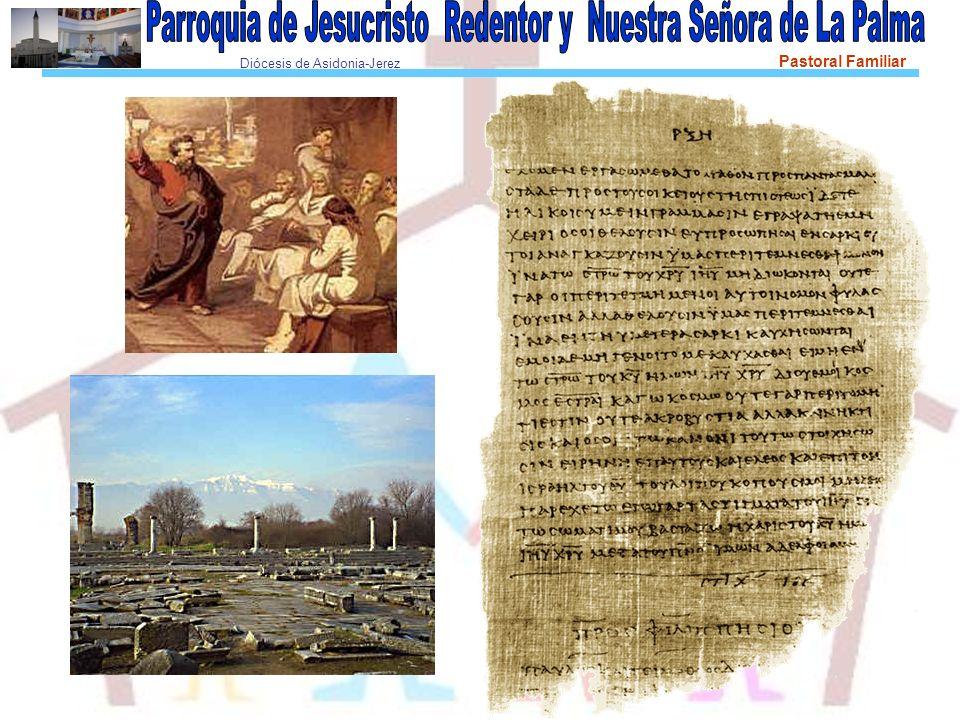 Diócesis de Asidonia-Jerez Pastoral Familiar (Hch 13,4- 14, 28.