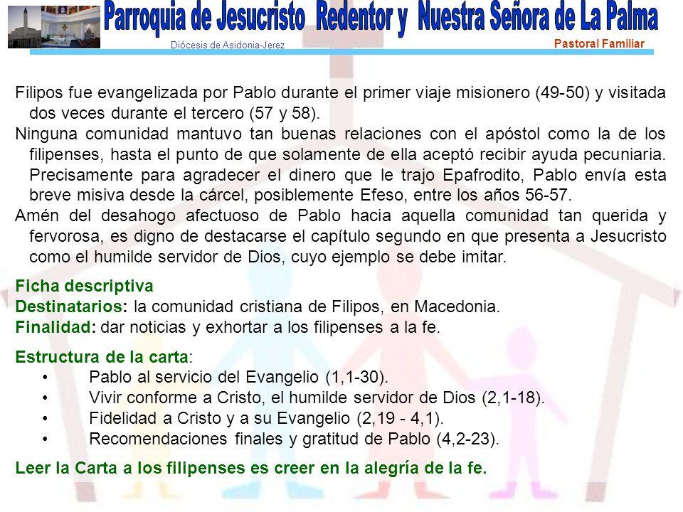 Diócesis de Asidonia-Jerez Pastoral Familiar Elementos para una lectura de conjunto Esta carta no ofrece grandes dificultades.