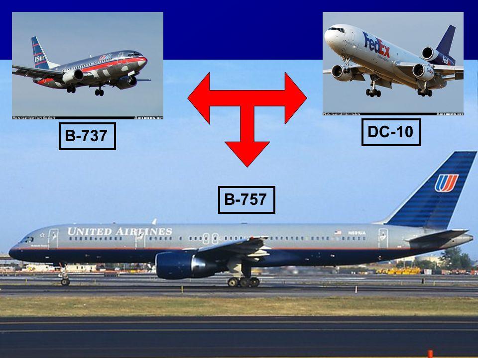 B-757 B-737 DC-10