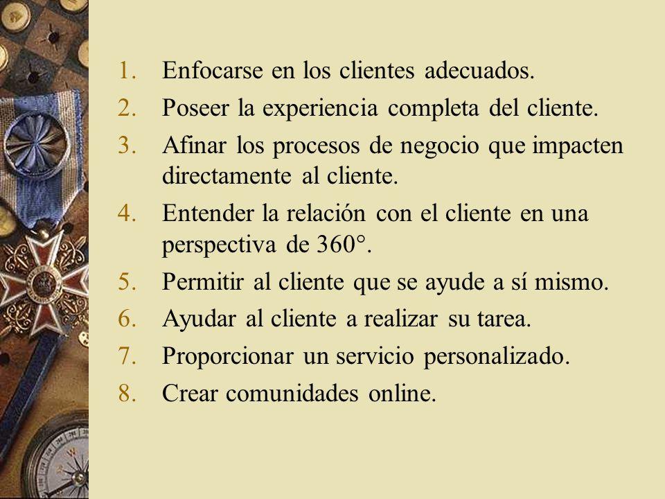 Decidir qué tipo de cliente se busca atraer a la organización La empresa debe determinar qué clientes potenciales son su objetivo y cuáles de los clientes actuales debe conservar a toda costa.