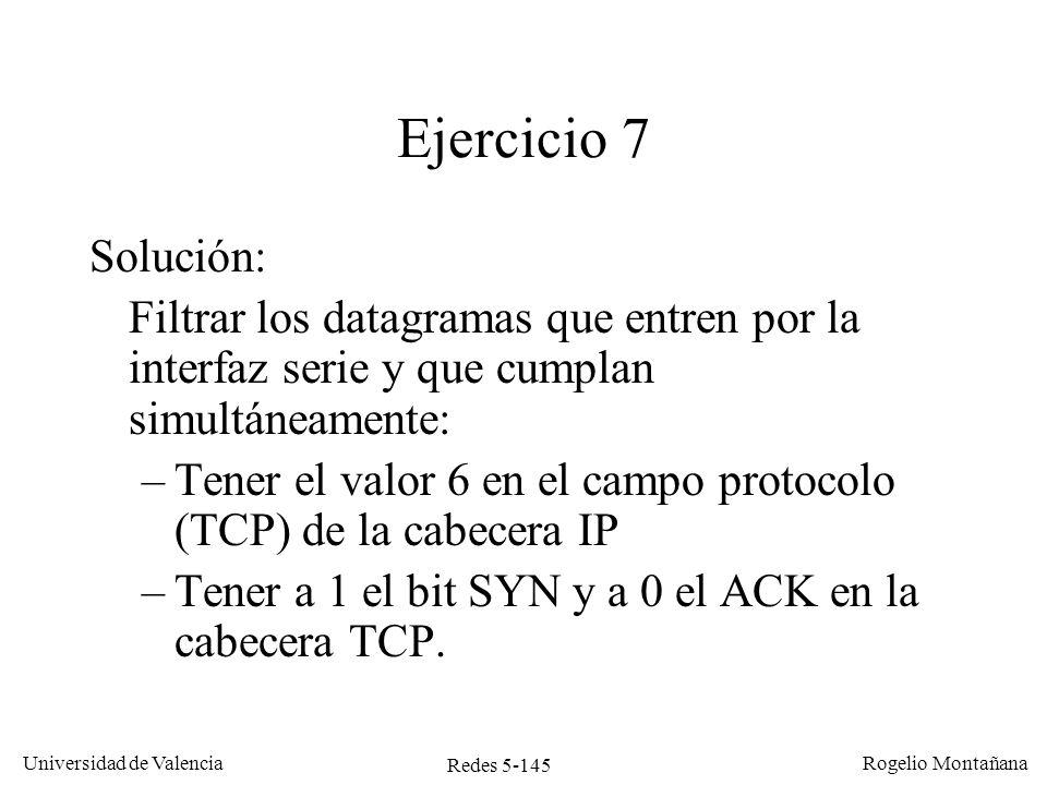 Redes 5-146 Universidad de Valencia Rogelio Montañana Ejercicio 8 TCP utiliza MSS de 1540 bytes.