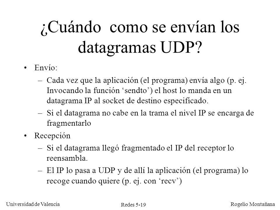 Redes 5-20 Universidad de Valencia Rogelio Montañana Sumario Introducción Protocolo UDP Protocolo TCP –Generalidades –Multiplexación –Conexión/Desconexión –Intercambio de datos y control de flujo –Control de congestión –Redes LFN, factor de escala y opciones de TCP