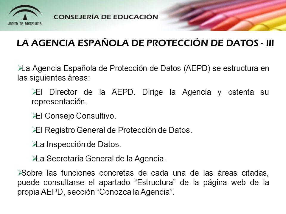 La Ley Orgánica 15/1999 establece en su art.