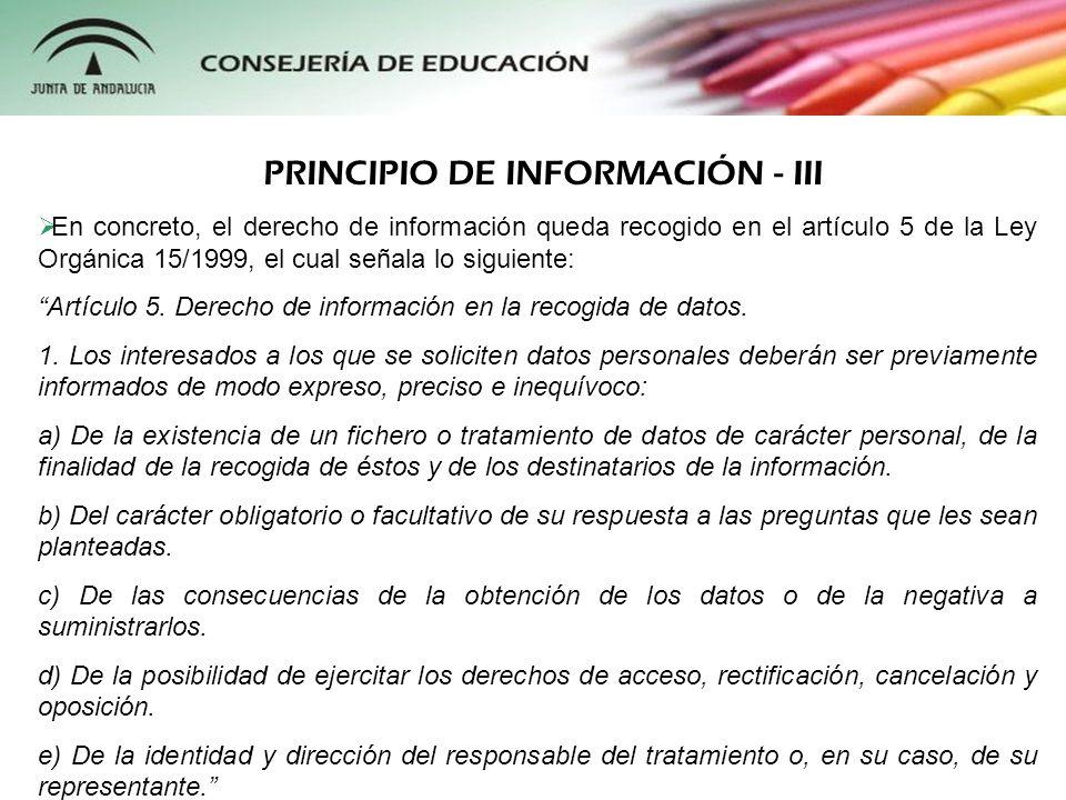 El reciente Real Decreto 1720/2007 también dedica un artículo específico al deber de información: Artículo 18.