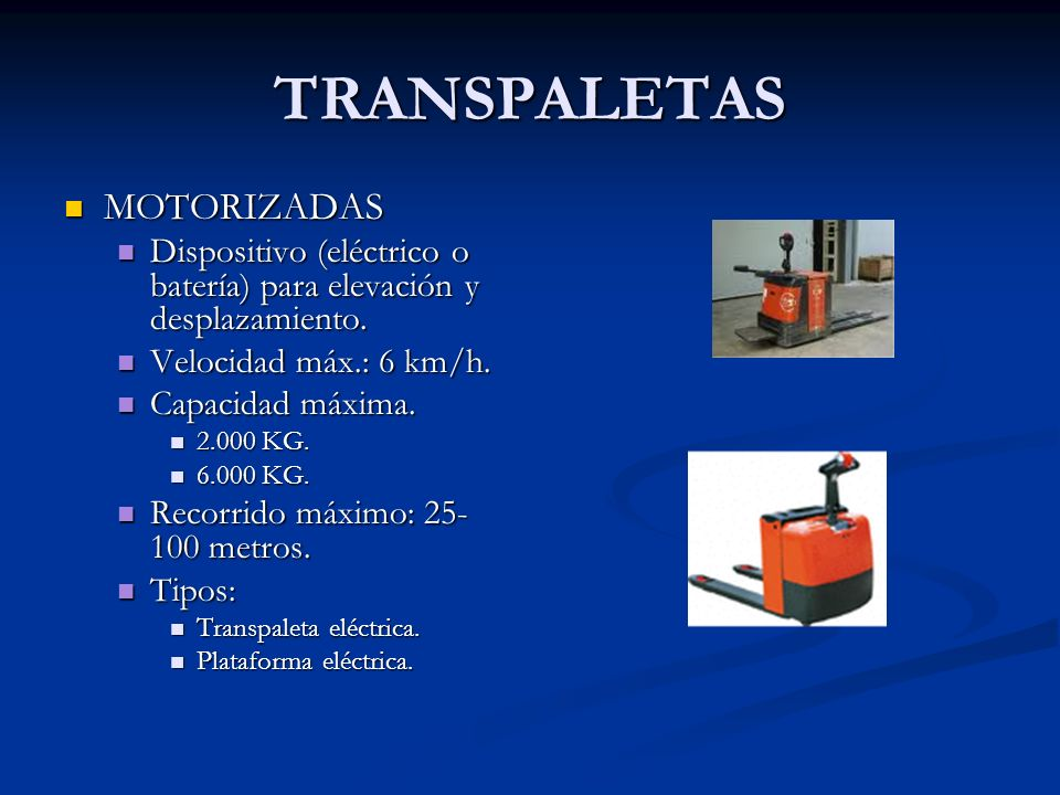 APILADORAS Apariencia externa similar a transpaleta eléctrica y funcionalidad distinta.