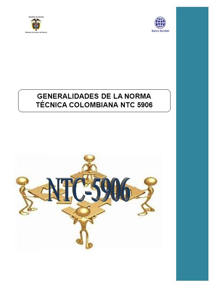 PR01_GENERALIDADES DE LA NORMA ORIGEN 1 BENEFICIOS 2 ESTRUCTURA GENERAL 3 RESULTADOS ESPERADOS DE LA IMPLEMENTACIÓN 4 SOBRE LA NORMA TÉCNICA COLOMBIANA 5906 PH04_PRESENTACIÓN CARACTERIZACIÓN DE PROCESOS