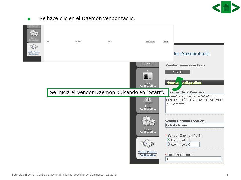 7Schneider Electric - Centro Competencia Técnica- José Manuel Domínguez – 02, 2013* Por último, se escoge la opción de Reread License Files.
