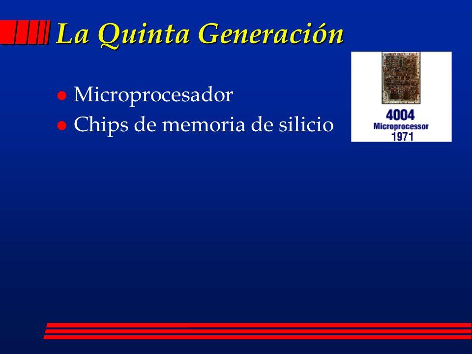 La Quinta Generación Apple I-1976 l Microminiaturización de los circuitos electrónicos contribuyó a la creación de computadoras personales (PC) l Una computadora pequeña puede rivalizar con una de la primera generación que ocupaba un cuarto completo.