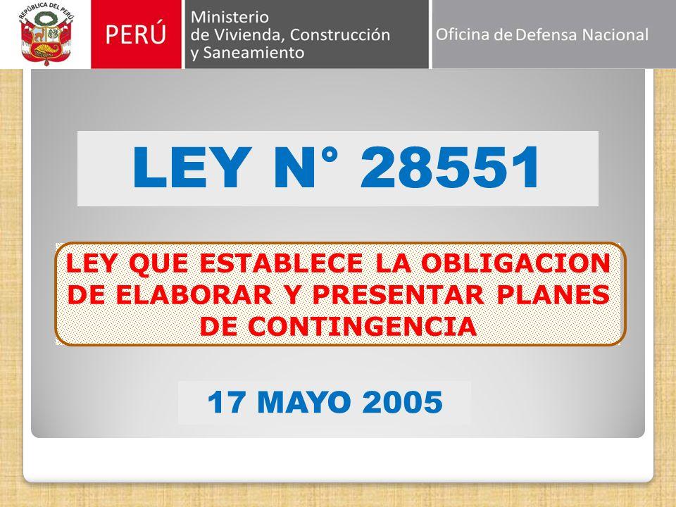 LEY N° 28551 LEY QUE ESTABLECE LA OBLIGACION DE ELABORAR Y PRESENTAR PLANES DE CONTINGENCIA 17 MAYO 2005