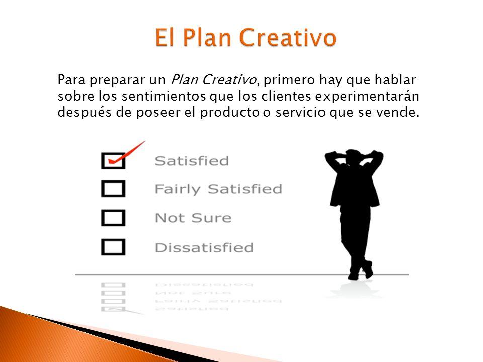 Al momento de estar planeando una estrategia creativa podemos seguir los siguientes consejos: 1.