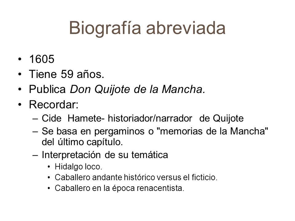 Biografía abreviada 1609 Tiene 63 años.