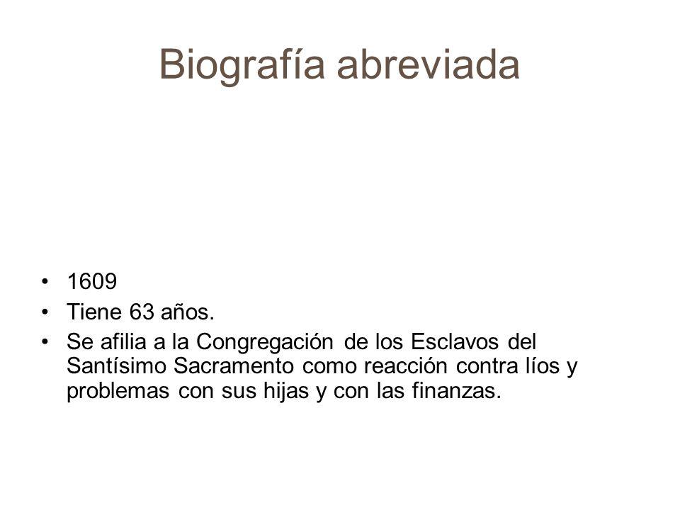 Biografía abreviada 1612 Tiene 66 años. Sale la primera traducción de Quijote en inglés.