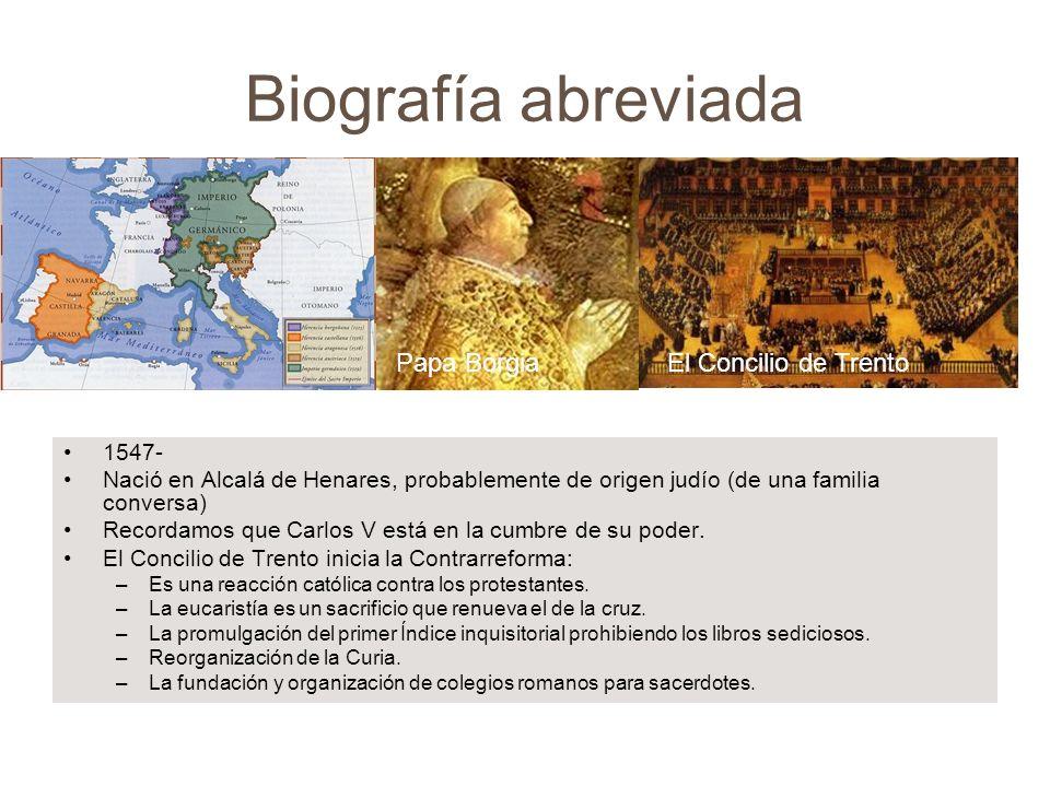 Biografía abreviada 1566 El joven de 19 años vive con su familia en Madrid cuando Felipe II establece su Corte en el Escorial.