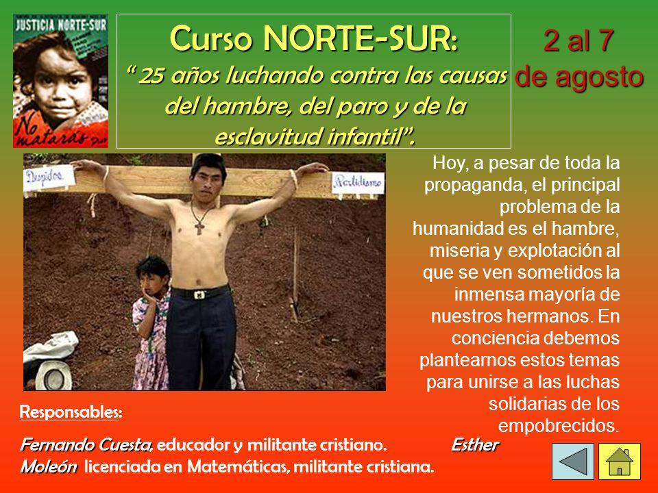 Curso NORTE-SUR: 25 años luchando contra las causas del hambre, del paro y de la esclavitud infantil.