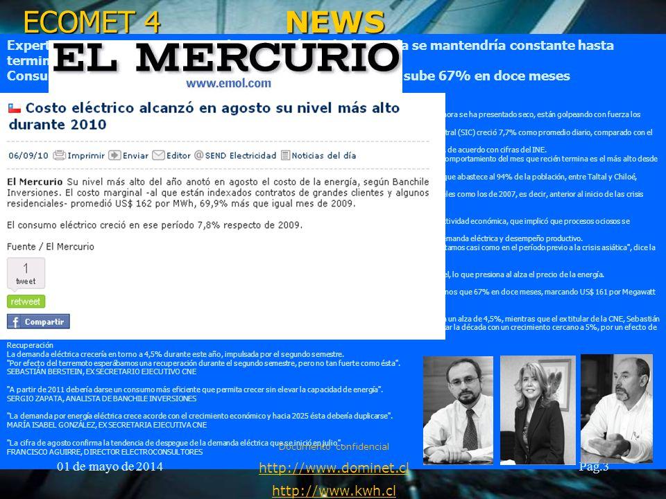 ECOMET 4 01 de mayo de 2014 Documento confidencial http://www.dominet.cl http://www.kwh.cl Pag.4 ¿ Energía en qué.