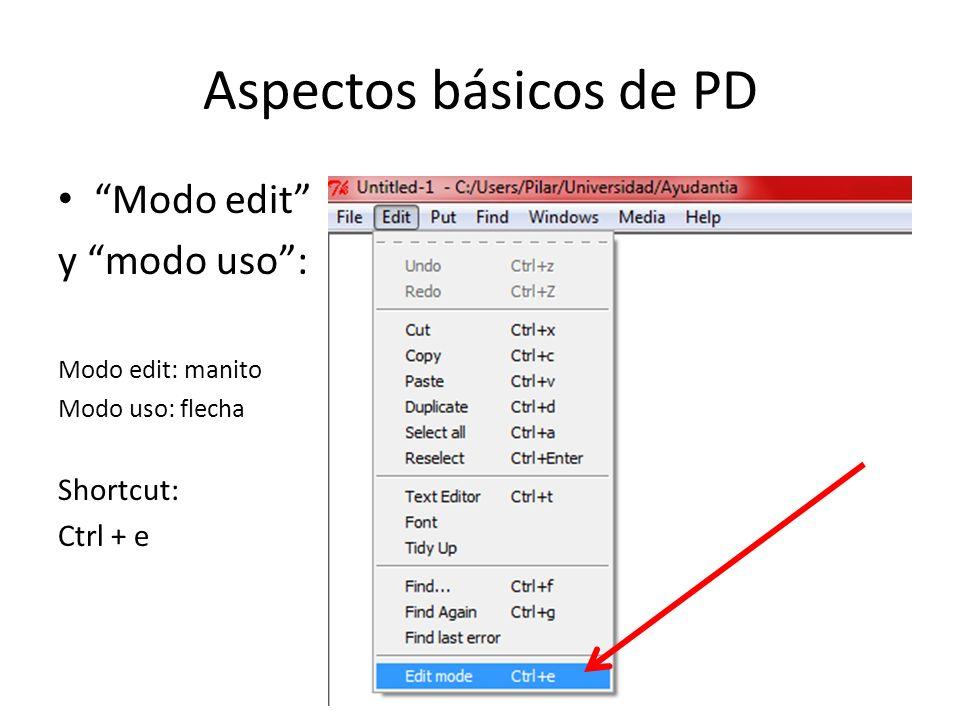 Las herramientas de PD 1.Objetos: procedimientos que cumplen funciones simples.